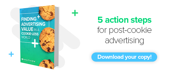 Download your copy! Finding Advertising Value in a Cookie-Less World